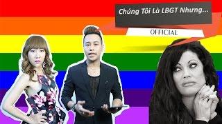 Chúng Tôi Là LGBT - Thế Giới Của Những Người Đồng Tính