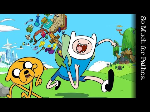 So Much For Pathos: Adventure Time (Pilot Episode)