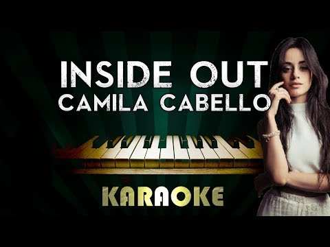 Camila Cabello - Inside Out   LOWER Key Piano Karaoke Instrumental Lyrics Cover Sing Along