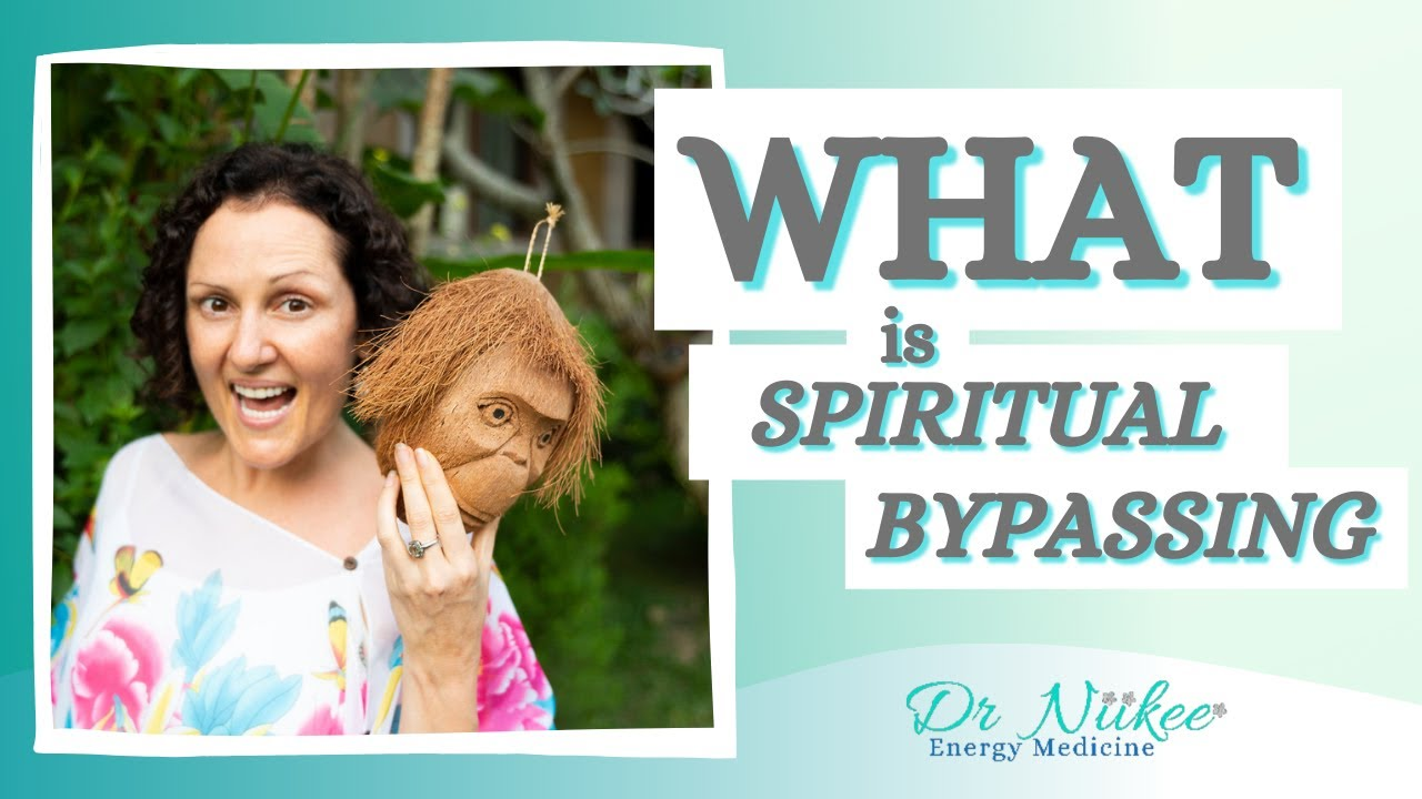 What is Spiritual Bypassing and How Can We Resolve It