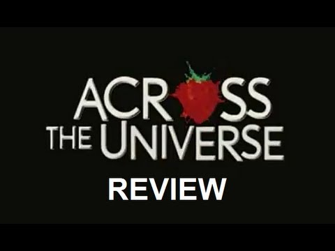 across the universe movie review youtube