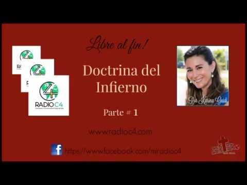 Radio C4 - Libre al fin - La Doctrina del Infierno - Parte 1 (Karina Guidi)