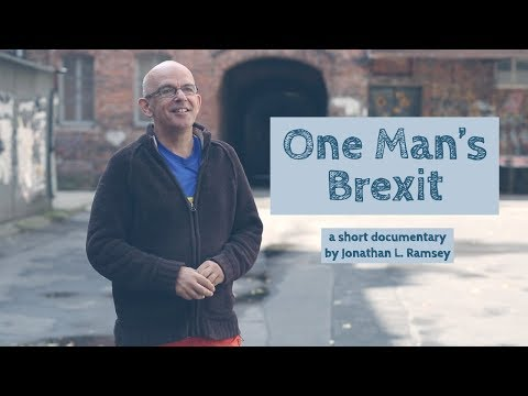 One Man's Brexit - Expat Documentary Film - Warsaw, Poland