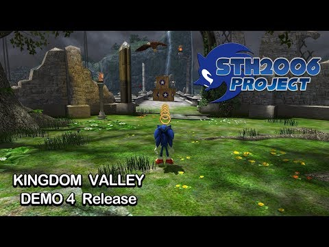 Sonic Generations - STH2006 Project Demo 4 - Kingdom Valley - Finally Release