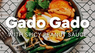 Gado Gado with Spicy Peanut Sauce (30 Minutes!) | Minimalist Baker Recipes