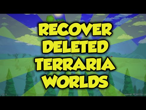 Terraria: How To Recover A Deleted Terraria World In 1 MINUTE! (Terraria World Recovery Tutorial)