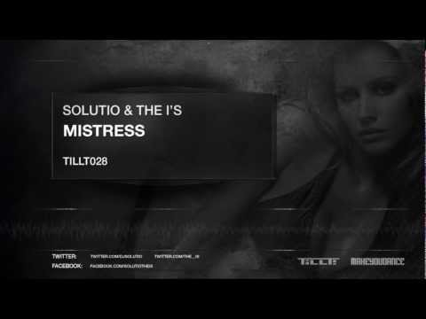 Solutio & The I's - Mistress
