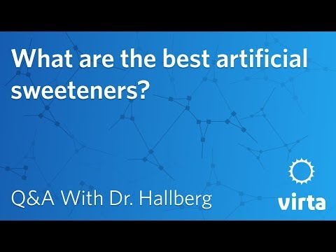 Dr. Sarah Hallberg: What Are The Best Artificial Sweeteners?