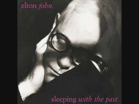 Elton John - I Never Knew Her Name (Sleeping With The Past 8/12)