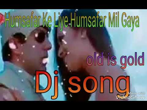 Humsafar Ke Liye Humsafar Mil Gaya Jaal DJ...