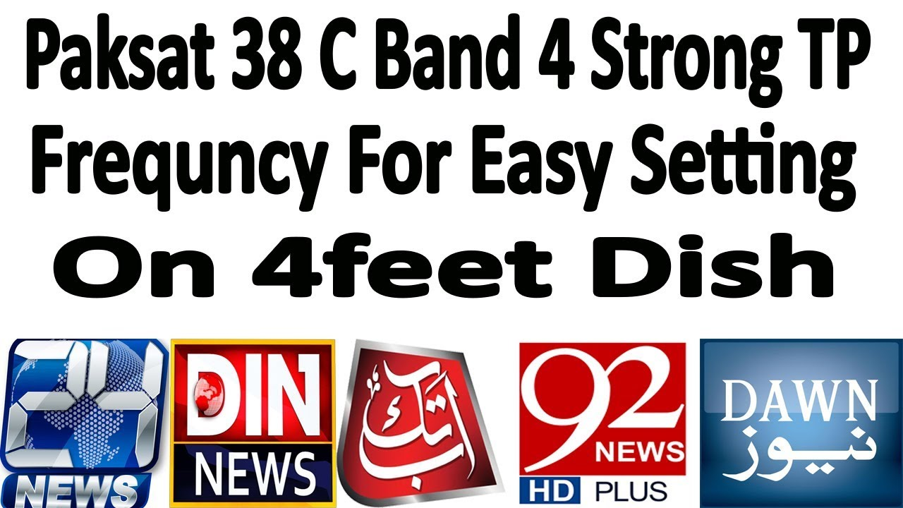 Paksat 38 Strong TP Frequncy For Easy Dish Setting 2019 by Asif NIZ