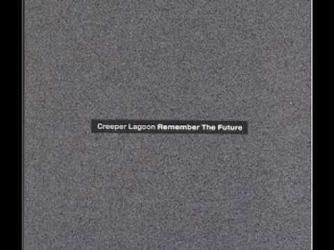 The Way It Goes - Creeper Lagoon