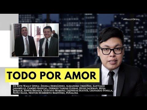 TODO POR AMOR - #WALLYOPINA