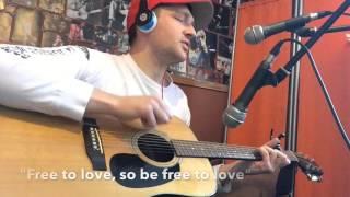 """🎤 """"Free to Love"""" - Written & Performed by Derek """"Matthew"""" Zukowski"""
