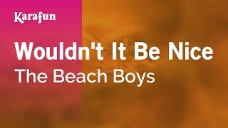 Karaoke Wouldn't It Be Nice - The Beach Boys *