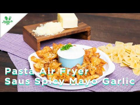 PASTA CHIPS | PASTA KRIUK | Pasta Air Fryer Saus Mayo Garlic