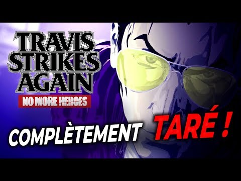 TRAVIS STRIKES AGAIN : Que vaut le nouveau No More Heroes ? | GAMEPLAY FR