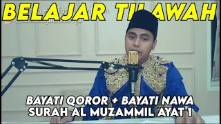 Download Belajar bayati Qoror + bayati Nawa SURAT AL MUZZAMMIL .1 ..oleh Qari Salman Amrillah