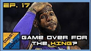 S1EP17: NBA Playoffs WITHOUT Lebron James!? | Coast 2 Coast LIVE