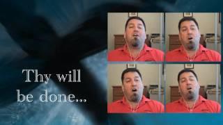 The Lords Prayer - HD - Barbershop Multitrack