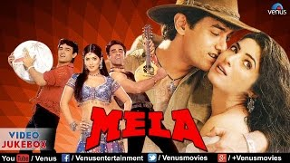 Mela Video Jukebox | Aamir Khan,Twinkle Khanna |