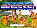 New Bodo Song - Gwrbw Konayao Ma Dong - by Nayan Borgoyary 🎶🎵 Mp3