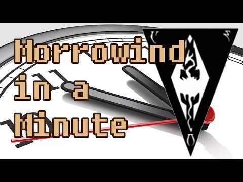 Morrowind in 1 Minute