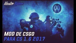 """Mod De CS:GO Para Counter Strike 1.6 l 2# l """"CSGO MOD FOR CS 1.6"""