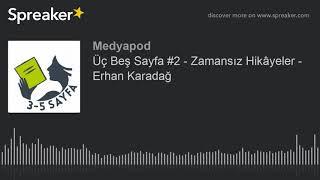 Gambar cover Üç Beş Sayfa #2 - Zamansız Hikâyeler - Erhan Karadağ