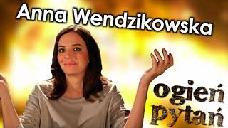 Anna Wendzikowska  Ogie  Pyta