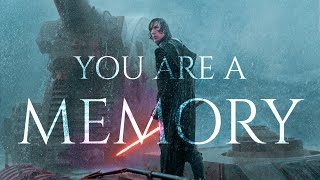 Kylo Ren - You Are A Memory | A Star Wars Tribute