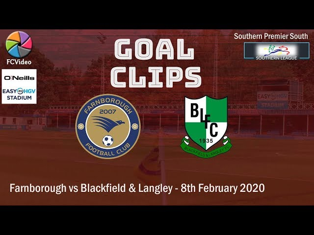 2020-02-08 | Farnborough vs Blackfield & Langley | Goals