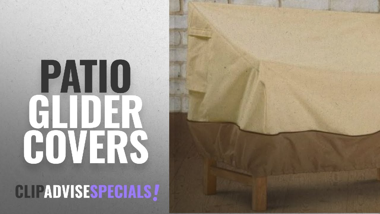 10 Best Patio Glider Covers 2018 Ers Furniture