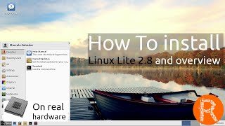 How To install Linux Lite 2.8 and overview | Simple fast free