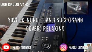 Download Yovie & nuno - JANJI SUCI (RELAXING) & USE KPLUG V1-D SOUND