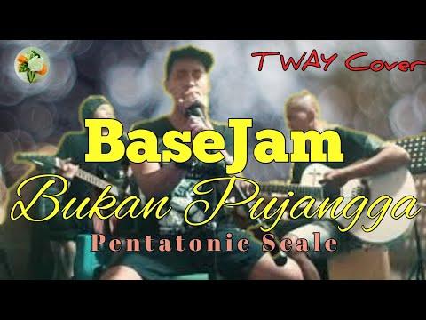 BaseJam-Bukan Pujangga (T WAY Cover)