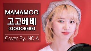 [NC.A] (MAMAMOO) - (gogobebe) COVER(ENG SUB)