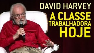 David Harvey: The Revolutionary Class Today [legendas em português!]