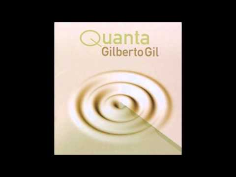 Gilberto Gil - Quanta - Full Album