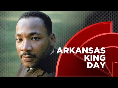 MLK Gets His Own Holiday In Arkansas
