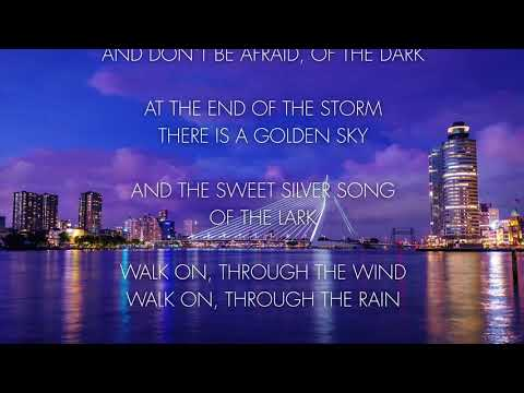 Lee Towers - You'll Never Walk Alone  (Lyrics Video)
