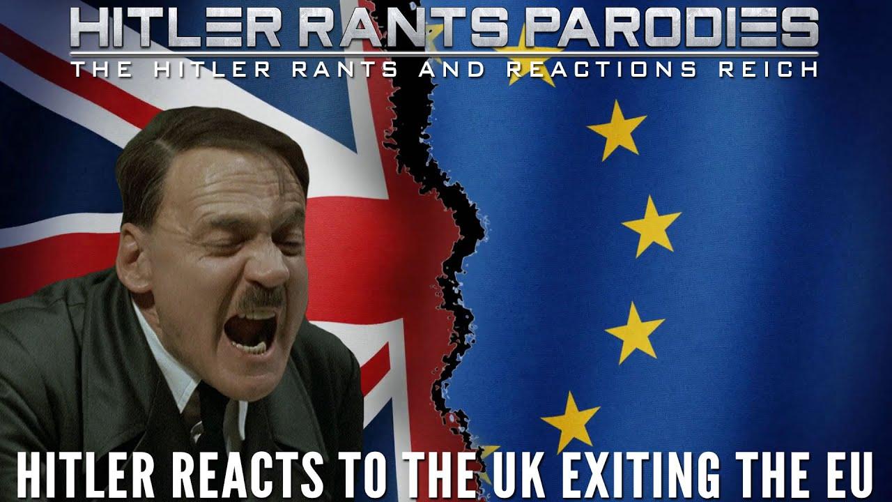 Hitler reacts to the UK exiting the EU