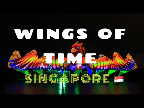 Wings of Time Sentosa, Singapore 2019