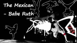 The Mexican - Babe Ruth
