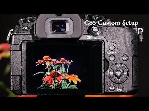 Panasonic LUMIX DMC-G85 Custom Setup