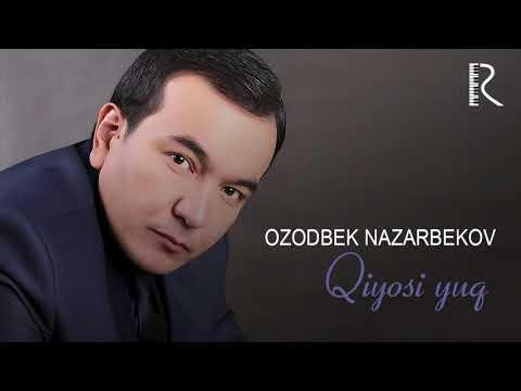 Ozodbek Nazarbekov - Qiyosi Yuq