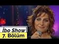 Sibel Can - İbo Show - 7. Bölüm (2005)