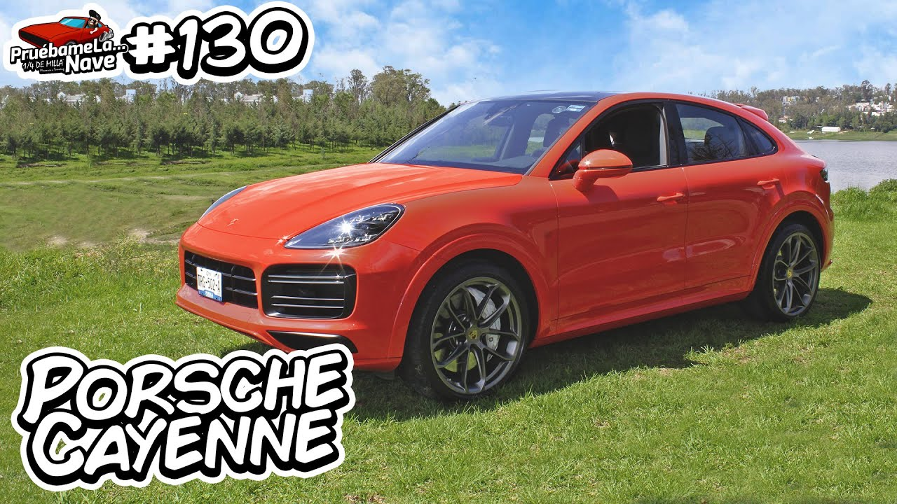 Porsche Cayenne Turbo Coupe | PruebameLa... Nave #130 | Prueba de Manejo