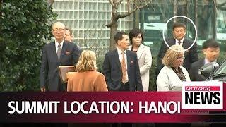 Location set: second Pyeongyang-Washington summit to be held in Hanoi, Vietnam