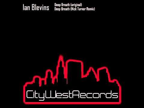 Ian Blevins - Deep Breath.wmv